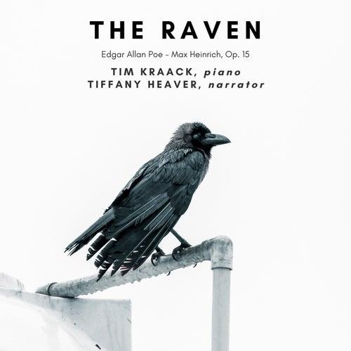 The Raven, Op. 15 - Edgar Allan Poe, Max Heinrich von Tim Kraack