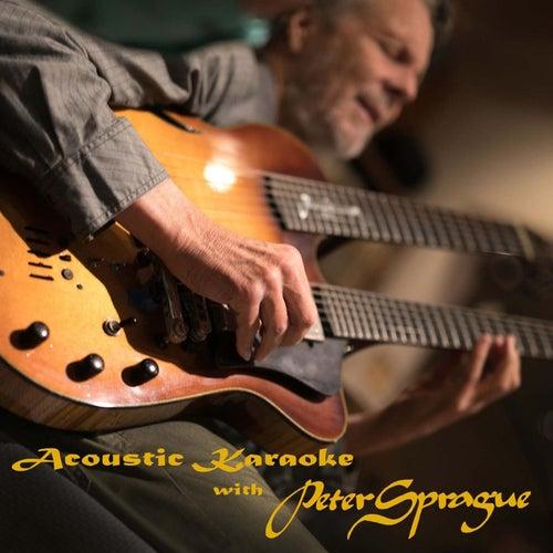 Acoustic Karaoke with Peter Sprague de Peter Sprague