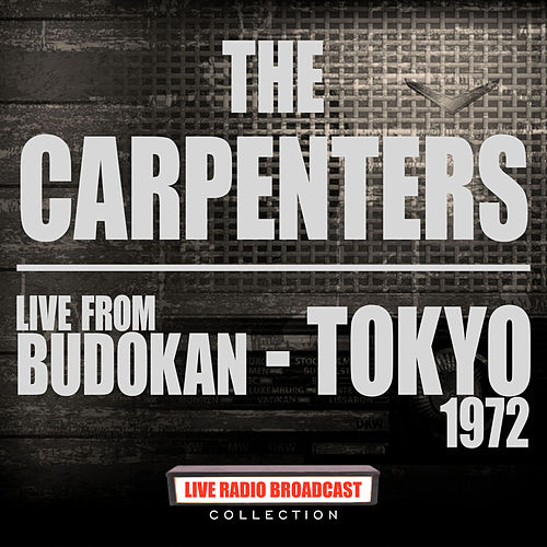 Live From Budokan - Tokyo 1972 (Live) by Carpenters