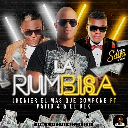 La Rumbisa by Jhonier El Mas Que Compone