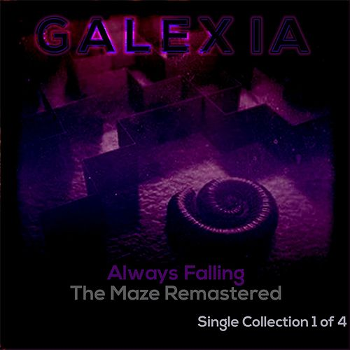 Always Falling (The Maze Remastered) by Galexia