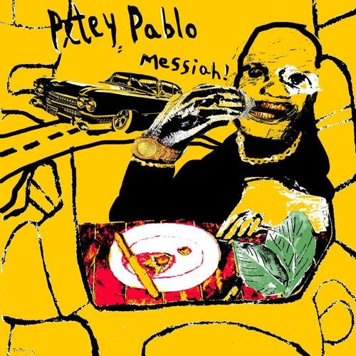 PETEY PABLO de Messiah