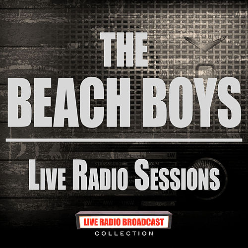 Live Radio Sessions (Live) van The Beach Boys