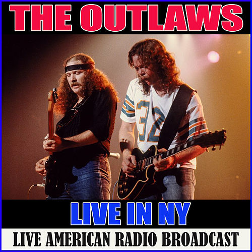 Live in NY (Live) von The Outlaws