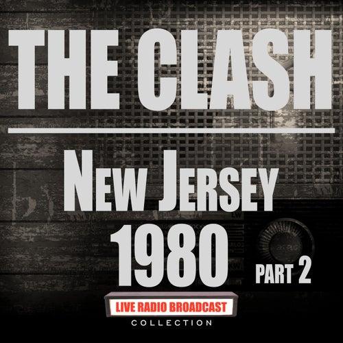 New Jersey 1980 Part 2 (Live) von The Clash