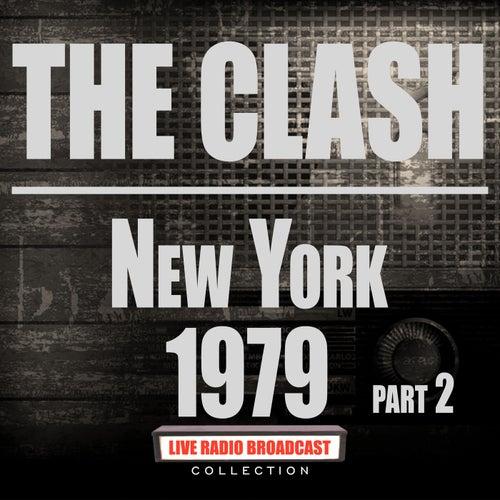 New York 1979 Part 2 (Live) von The Clash