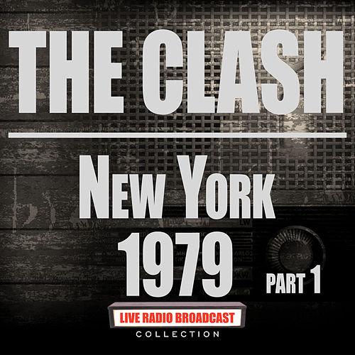 New York 1979 Part 1 (Live) von The Clash