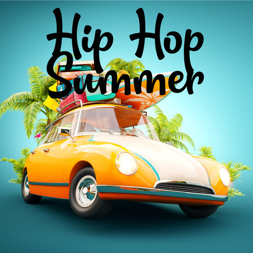 Hip Hop Summer de Various Artists