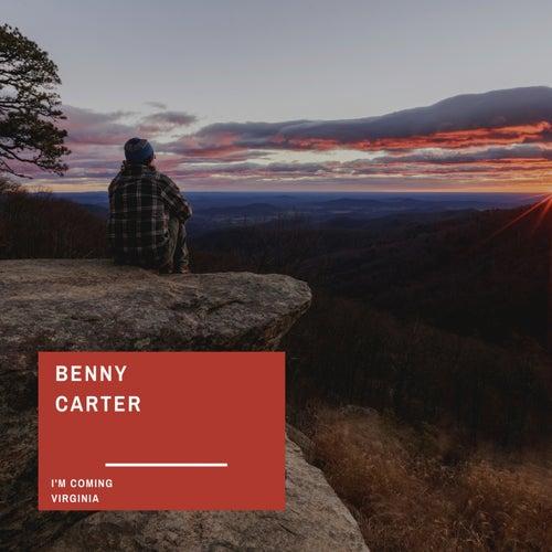 I'm Coming Virginia de Benny Carter