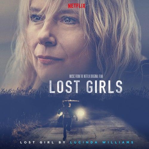 Lost Girl (Music from the Netflix Original Film) von Lucinda Williams