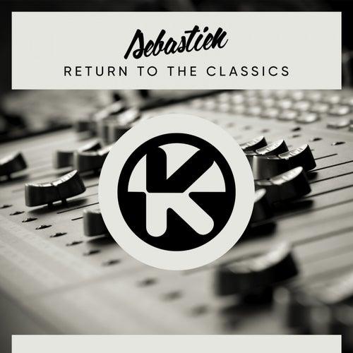 Return to the Classics de Sebastien