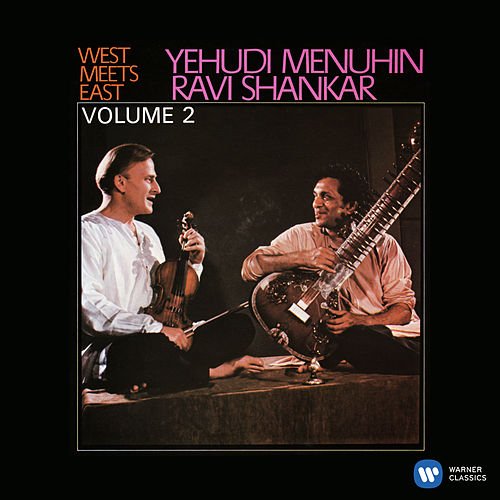 West Meets East, Vol. 2 by Ravi Shankar