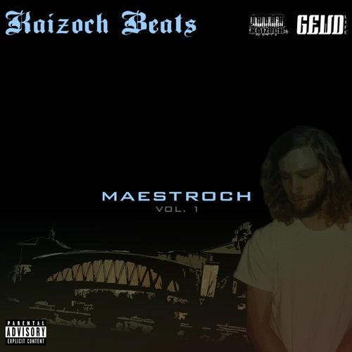 Maestroch: Vol. 1 von Kaizoch