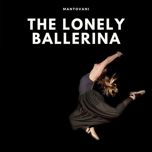 The Lonely Ballerina de Mantovani & His Orchestra