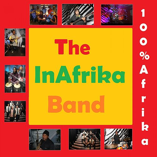 100% Afrika by The InAfrika Band
