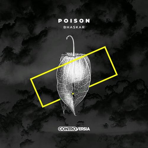 Poison by Bhaskar