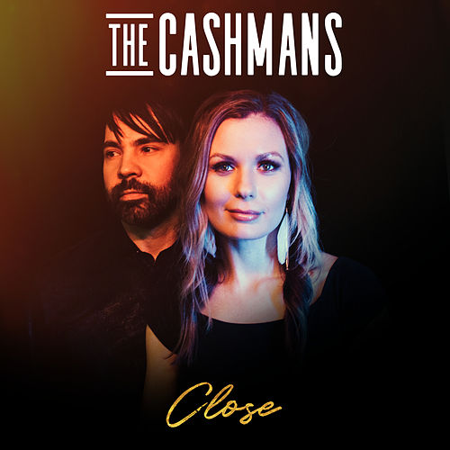 Close by The Cashmans