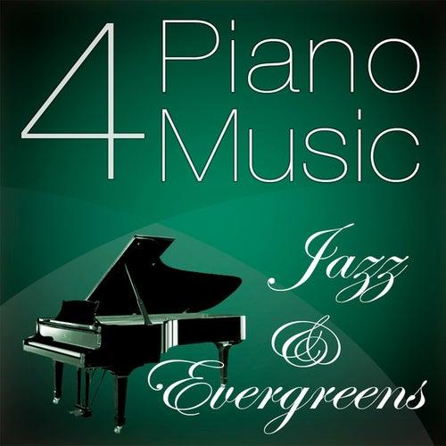 Piano Music 4 - Jazz & Evergreens by Pianomusic