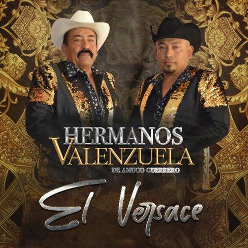 El Versace de Hermanos Valenzuela