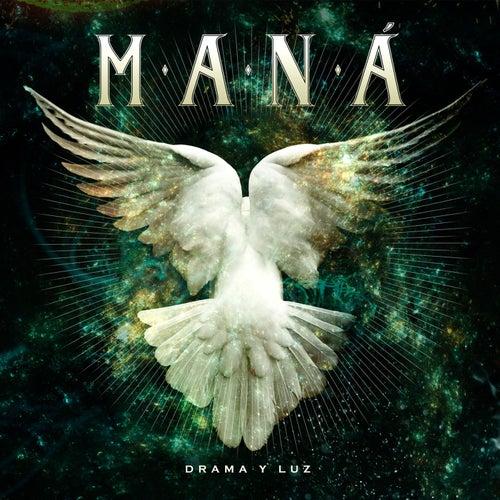 Drama Y Luz de Maná