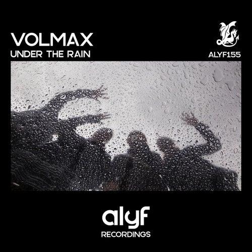 Under The Rain von Volmax