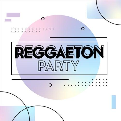 Reggaeton Party von Various Artists