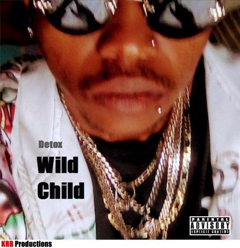 Wild Child by Detox