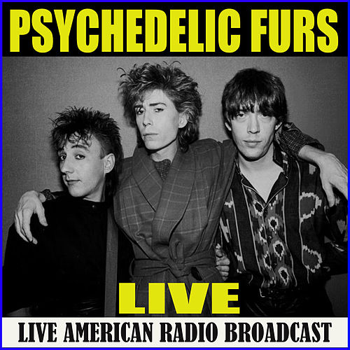 Psychedelic Furs Live (Live) de The Psychedelic Furs