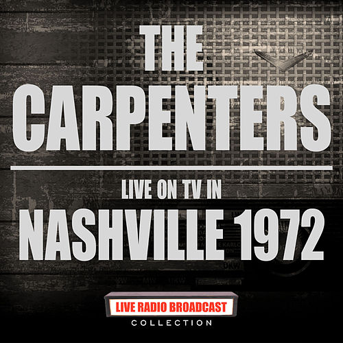 Live On TV In Nashville 1972 (Live) de Carpenters