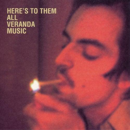 Here's To Them All de Veranda Music