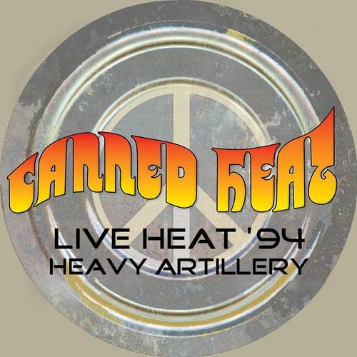 Live Heat '94 - Heavy Artillery de Canned Heat