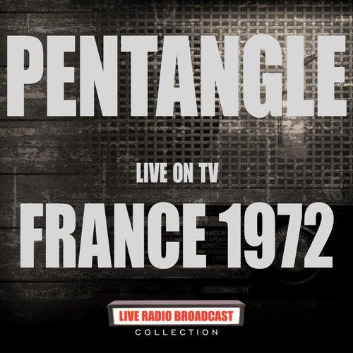 Live On TV France 1972 (Live) von Pentangle