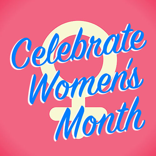 Celebrate Women's Month von Various Artists