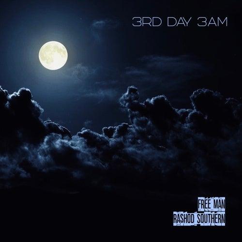 3rd Day 3am de Freeman