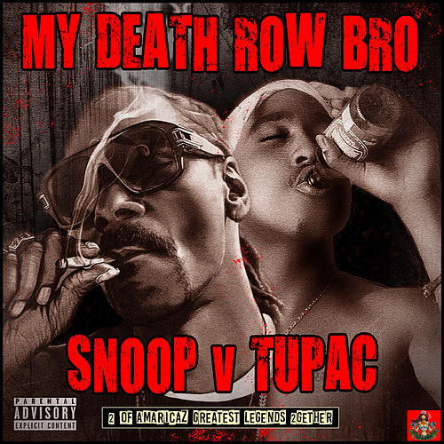 My Death Row Bro de Snoop Dogg