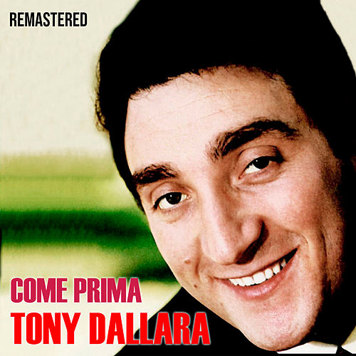 Come prima (Remastered) di Tony Dallara