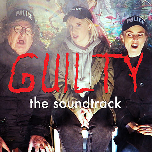Guilty (Soundtrack) by Various Artists