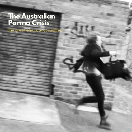 The Australian Parma Crisis de The Great Emu War Casualties