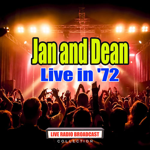 Live in '72 (Live) de Jan & Dean