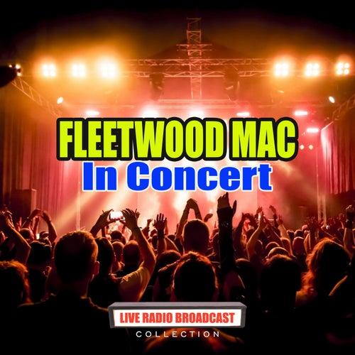 Fleetwood Mac in Concert (Live) de Fleetwood Mac