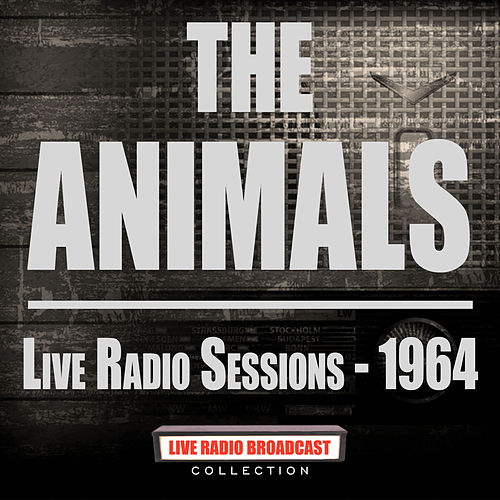 Live Radio Sessions - 1964 (Live) de The Animals
