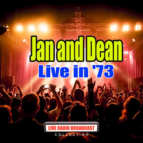 Live in '73 (Live) by Jan & Dean