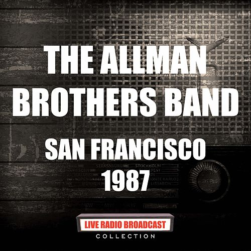 San Francisco 1987 (Live) by The Allman Brothers Band