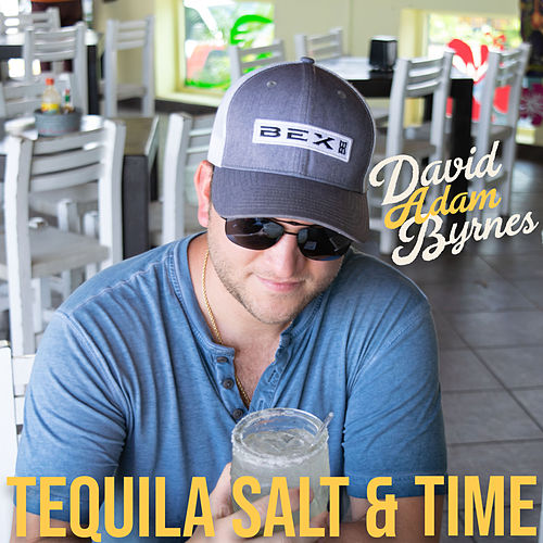 Tequila Salt and Time by David Adam Byrnes