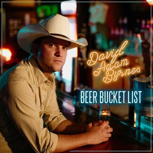 Beer Bucket List by David Adam Byrnes