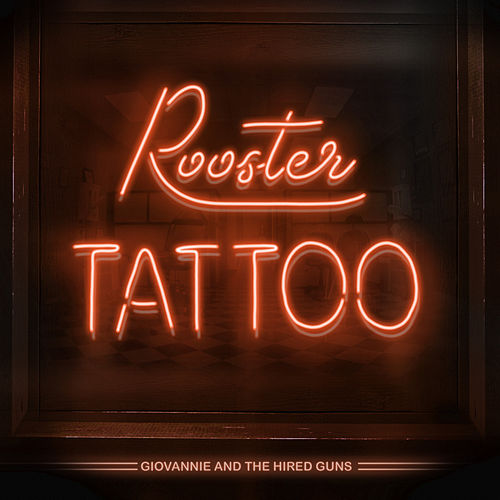 Rooster Tattoo by Giovannie and the Hired Guns