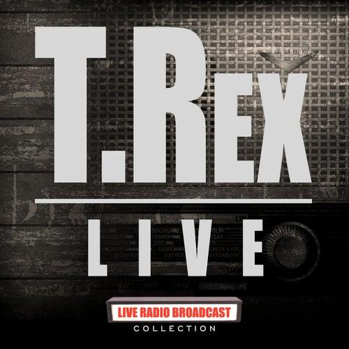 T.Rex Live (Live) by T. Rex