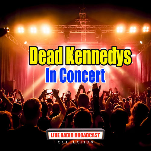 In Concert (Live) de Dead Kennedys