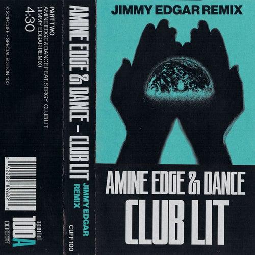 Club Lit (Jimmy Edgar Remix) de Amine Edge