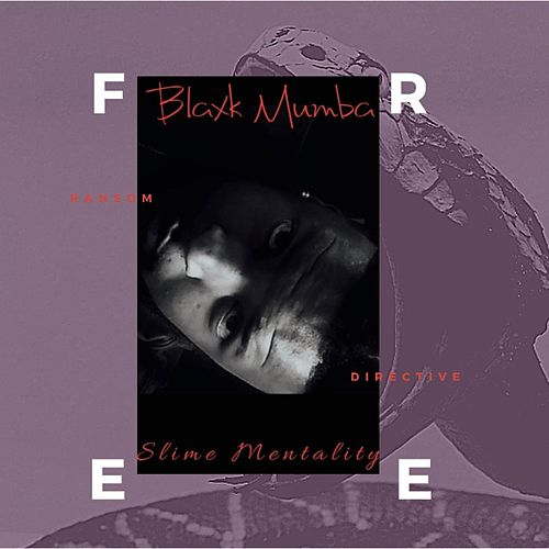 Slime Mentality de Blaxk Mumba